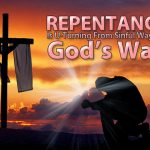 Do You Know How to Properly Repent of Sin?